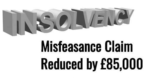 Misfeasance Claim Reduced from £86,000 to £1,000