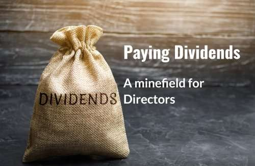 Paying Dividends – A Minefield for Directors